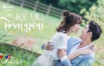 """Phim mới """"Ký ức tình yêu"""" lên sóng VTV3"""