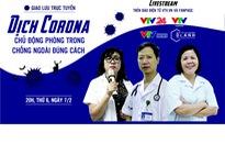 """GLTT """"Dịch Corona: Chủ động phòng trong - chống ngoài đúng cách"""""""