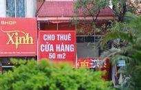 """""""Mặt tiền vàng"""" tại Hà Nội giảm 20% - 30% vẫn """"ế khách"""", không người thuê"""