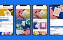 """Facebook Shops - """"Canh bạc"""" thương mại điện tử của Facebook"""
