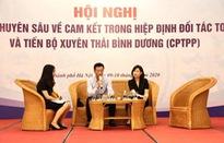 Số doanh nghiệp tìm hiểu kỹ về Hiệp định CPTPP chỉ có 2%!