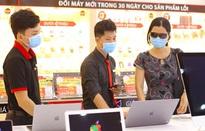 Laptop đắt hàng gấp 5 lần sau Tết vì dịch COVID-19 diễn biến phức tạp