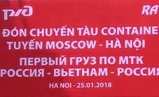 Chuyến tàu vận tải container đầu tiên tuyến đường sắt Moscow - Hà Nội