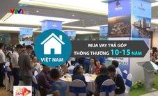 Mua nhà trả góp lâu năm: Chuyện bình thường ở nước ngoài, chuyện mới ở Việt Nam