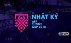 Nhật ký AFF Suzuki Cup 2018 - 18/11/2018
