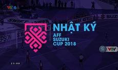 Nhật ký AFF Cup 2018 - 09/12/2018