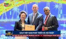 Golf Việt Nam - Phát triển và hội nhập