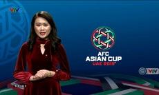 Nhật ký Asian Cup - 15/01/2019