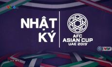 Nhật ký Asian Cup - 21/01/2019