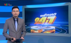 Thể thao 24/7 - 21/3/2019
