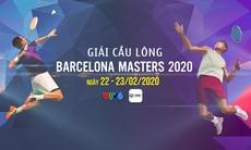 TRAILER Giải cầu lông Barcelona Masters 2020 (22/2 - 23/2 trên VTV6 và ứng dụng VTV Sports)