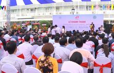 Khánh thành Trung tâm kiểm tra sức khỏe Chợ Rẫy Việt - Nhật