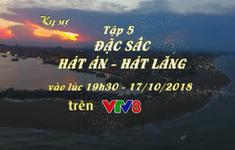 """Ký sự:"""" Đặc sắc hát Án, hát Lăng"""" (19h30 thứ Tư, 17/10) trên VTV8"""