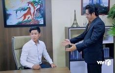 """Cung đường tội lỗi - Tập 26: Ông Hòa vội """"dọn đường"""" cho Phú Thịnh vào ghế Chủ tịch trước khi Quân xuất hiện"""