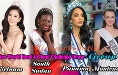 Hoa hậu Tiểu Vy đối đầu 5 thí sinh nặng ký tại Miss World 2018