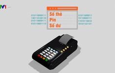 Cần tăng cường bảo mật thẻ ngân hàng