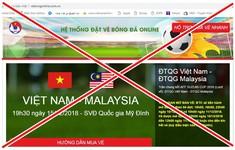 Phát hiện website giả mạo LĐBĐVN bán vé chung kết lượt về AFF Cup 2018
