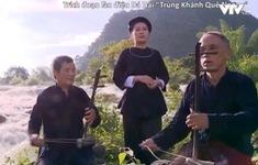 Bảo tồn nghệ thuật Dá Hai tại Trùng Khánh, Cao Bằng