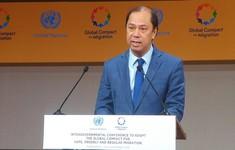 Hội nghị liên Chính phủ thông qua Thỏa thuận toàn cầu về di cư hợp pháp, an toàn và trật tự