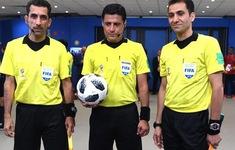Trọng tài World Cup 2018 điều khiến trận chung kết lượt về AFF Cup