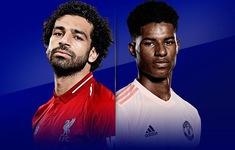 TRỰC TIẾP BÓNG ĐÁ Liverpool - Manchester United: Cập nhật đội hình xuất phát