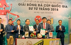 Ra mắt nhà tài trợ chính Giải Bóng đá Cúp Quốc gia - Sư tử trắng 2018