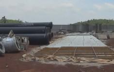 Người dân cản trở thi công Dự án cấp nước sinh hoạt thành phố Buôn Ma Thuột
