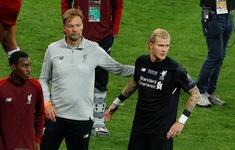 """""""Liverpool chẳng ai trách Karius cả"""""""