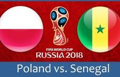 TRỰC TIẾP FIFA World Cup™ 2018: ĐT Ba Lan - ĐT Senegal