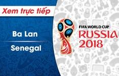 XEM TRỰC TIẾP FIFA World Cup™ 2018: ĐT Ba Lan – ĐT Senegal