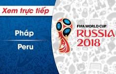 XEM TRỰC TIẾP FIFA World Cup™ 2018: ĐT Pháp - ĐT Peru