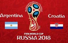 TRỰC TIẾP FIFA World Cup™ 2018: ĐT Argentia - ĐT Croatia