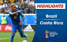 HIGHLIGHTS: ĐT Brazil 2–0 ĐT Costa Rica (Bảng E FIFA World Cup™ 2018)