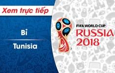 XEM TRỰC TIẾP FIFA World Cup™ 2018: Bỉ - Tunisia