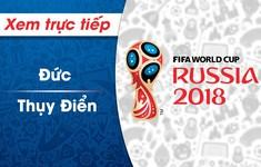 XEM TRỰC TIẾP FIFA World Cup™ 2018: Đức - Thụy Điển