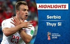 HIGHLIGHTS: ĐT Serbia 1-2 ĐT Thụy Sĩ (Bảng E FIFA World Cup™ 2018)