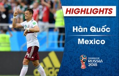 HIGHLIGHTS: Hàn Quốc 1-2 Mexico (Bảng F FIFA World Cup™ 2018)