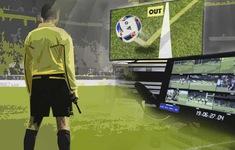 World Cup 2018: Giải đấu ghi dấu ấn công nghệ