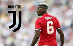 Chuyển nhượng bóng đá quốc tế ngày 18/7: Paul Pogba muốn rời Man Utd để trở lại Juventus