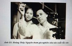 GS Hoàng Thủy Nguyên - Ông tổ của ngành vaccine Việt Nam qua đời