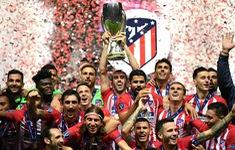 Vượt qua Real Madrid, Atletico Madrid lần thứ 3 giành siêu cúp châu Âu