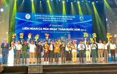 Khai mạc Liên hoan Ca múa nhạc toàn quốc đợt 2 năm 2018