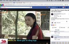 Ngăn chặn xâm phạm bản quyền truyền hình trên môi trường số