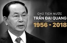 Bắt đầu 2 ngày Quốc tang Chủ tịch nước Trần Đại Quang