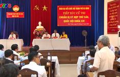 Cử tri TP. Đà Nẵng: Thành phố chưa kiên quyết xử lý các vi phạm trong xây dựng