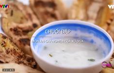 Chuối đập - Món ăn gây nghiện của xứ dừa