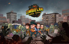 Zombieland: Double Tapper chính thức phát hành trên Android và iOS