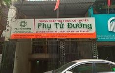 Hà Nội: Đình chỉ hoạt động một số cơ sở kinh doanh dược và khám chữa bệnh