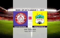 VIDEO Highlights: CLB TP Hồ Chí Minh 1-2 Hoàng Anh Gia Lai (Vòng 25 Wake-up 247 V.League 1-2019)
