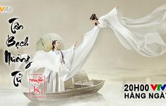 Phim truyện Trung Quốc mới trên VTV2:  Tân Bạch Nương Tử truyền kỳ